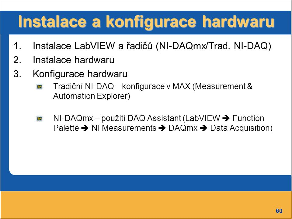 Instalace a konfigurace hardwaru