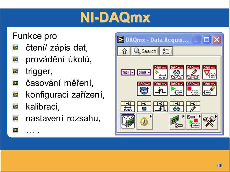 NI-DAQmx Funkce pro čtení/ zápis dat, provádění úkolů, trigger,