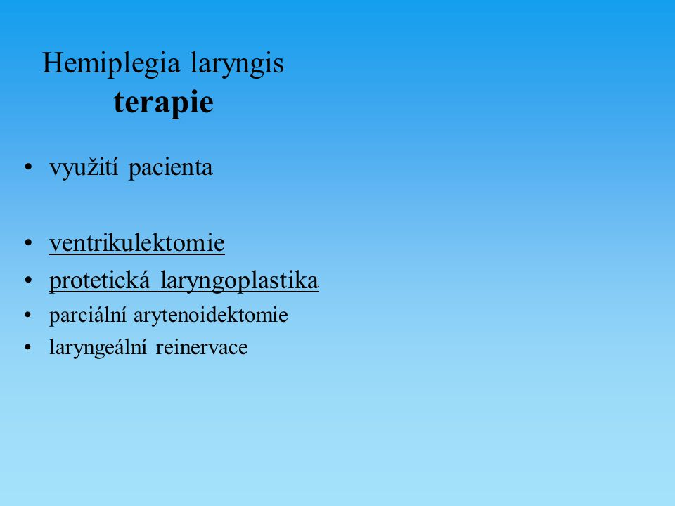 Hemiplegia laryngis terapie