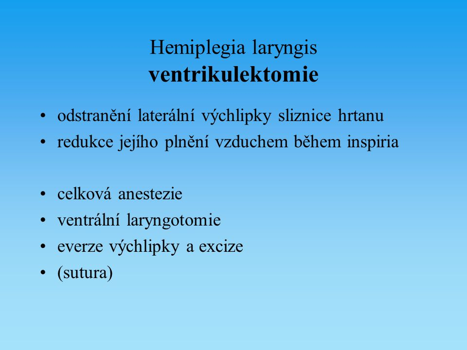 Hemiplegia laryngis ventrikulektomie