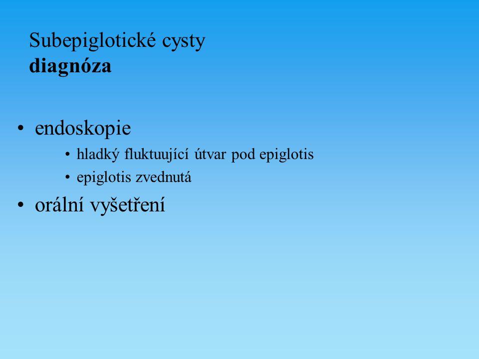 Subepiglotické cysty diagnóza