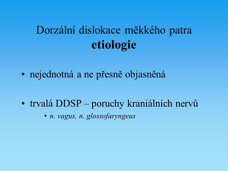Dorzální dislokace měkkého patra etiologie