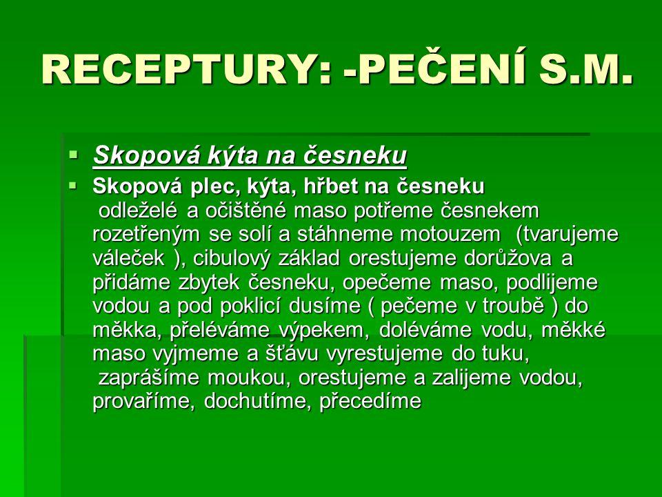 RECEPTURY: -PEČENÍ S.M. Skopová kýta na česneku