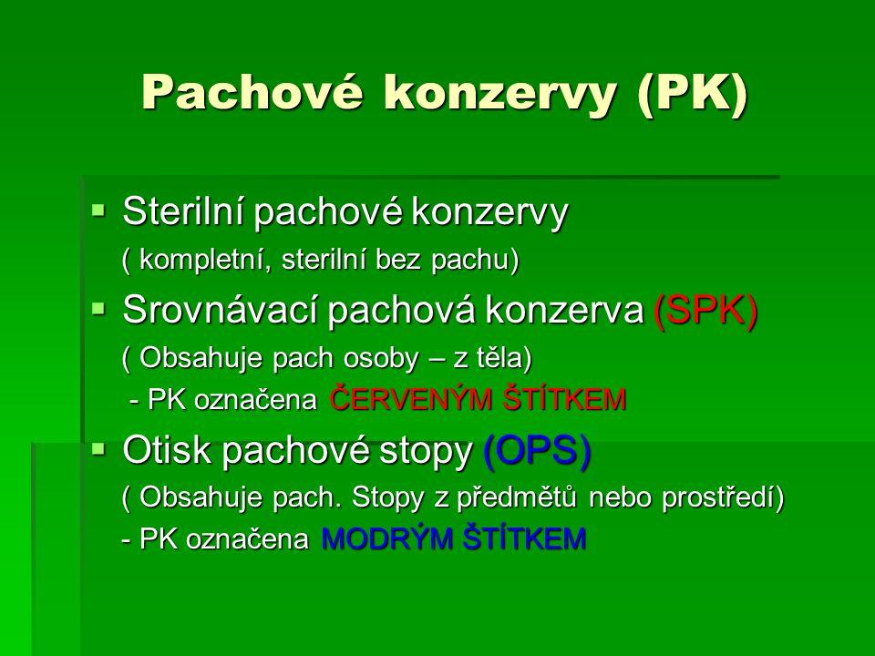 Pachové konzervy (PK) Sterilní pachové konzervy