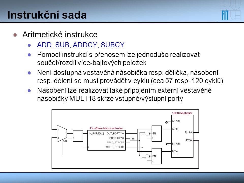 Instrukční sada Aritmetické instrukce ADD, SUB, ADDCY, SUBCY