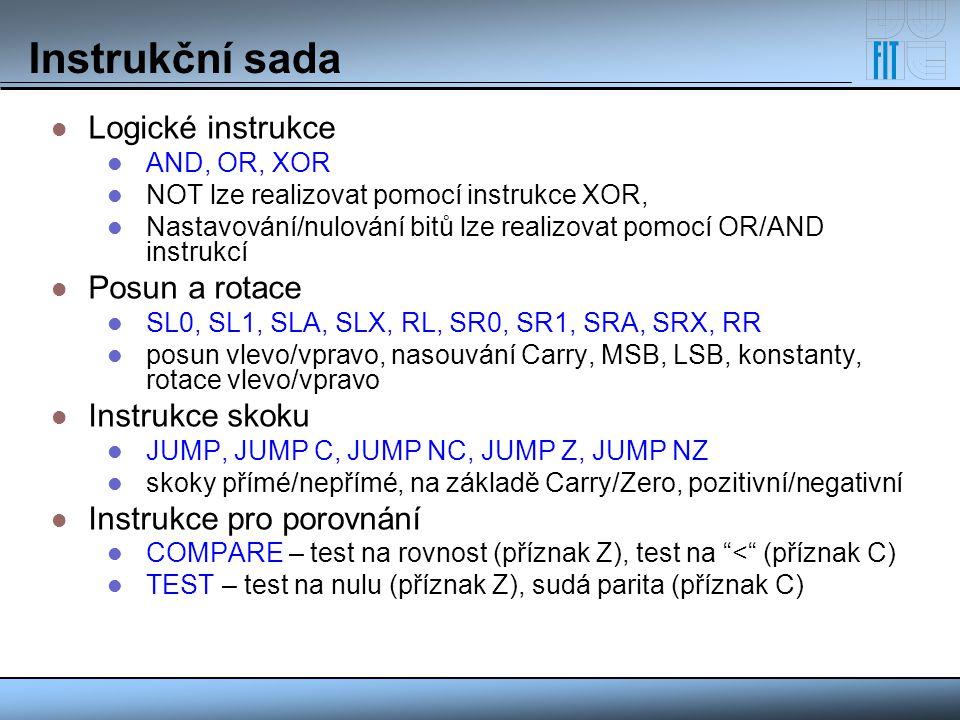 Instrukční sada Logické instrukce Posun a rotace Instrukce skoku