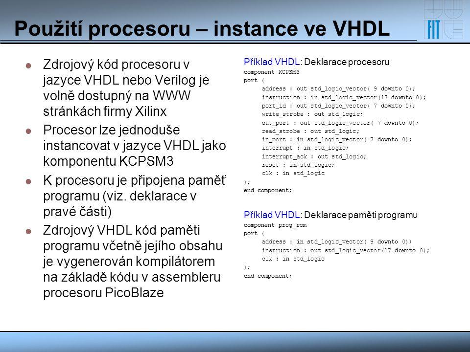 Použití procesoru – instance ve VHDL