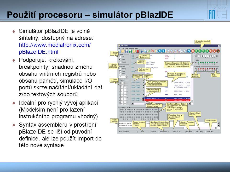 Použití procesoru – simulátor pBlazIDE