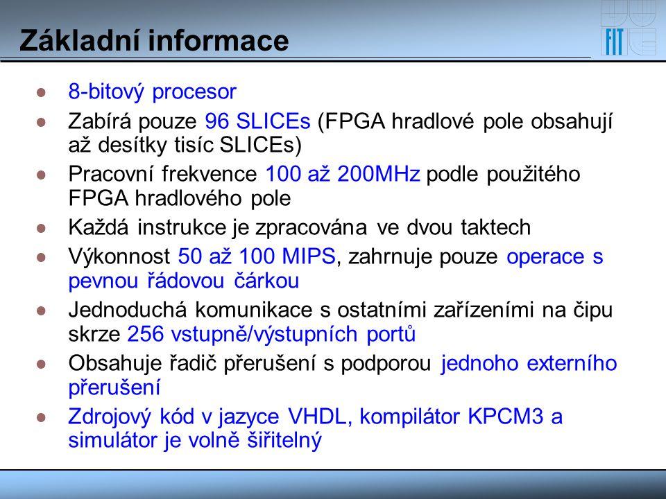 Základní informace 8-bitový procesor