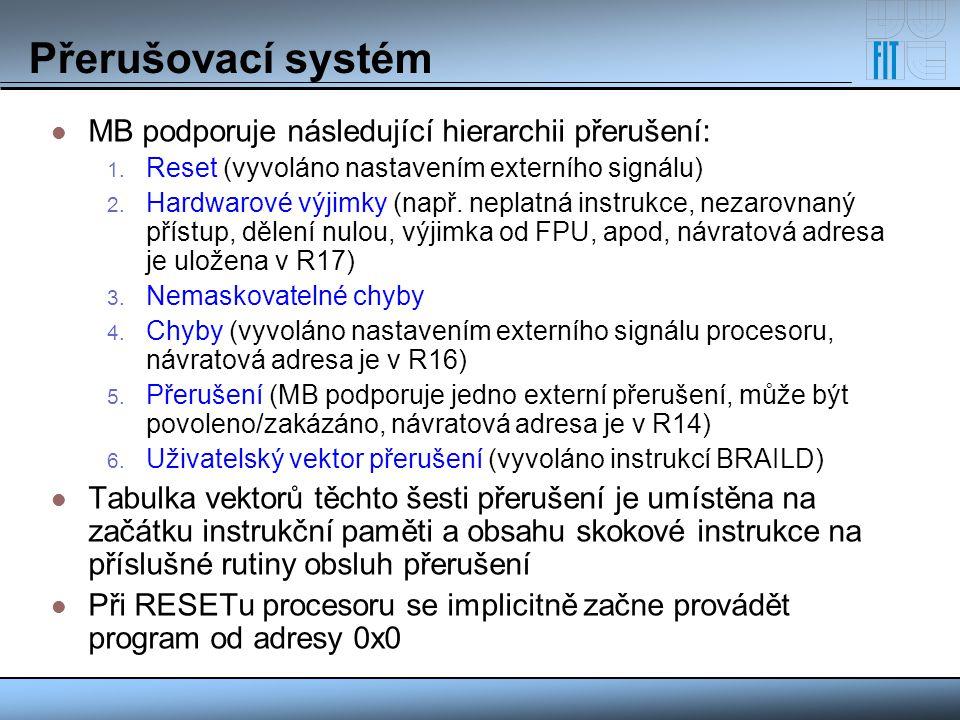 Přerušovací systém MB podporuje následující hierarchii přerušení: