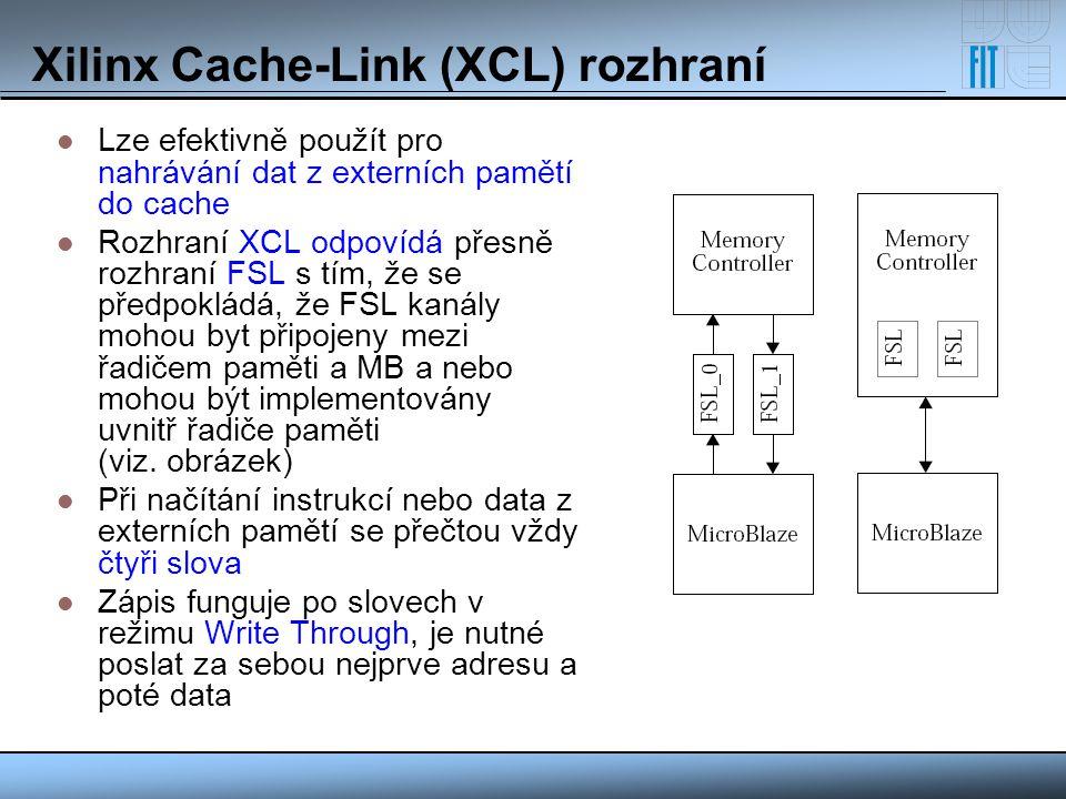 Xilinx Cache-Link (XCL) rozhraní