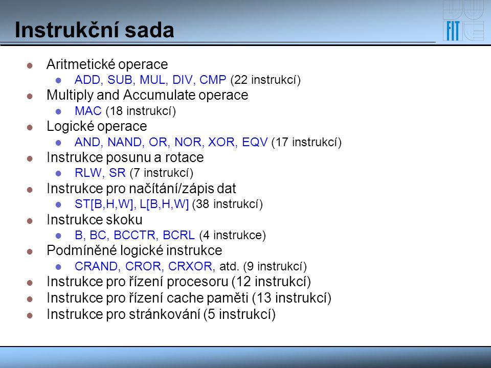 Instrukční sada Aritmetické operace Multiply and Accumulate operace