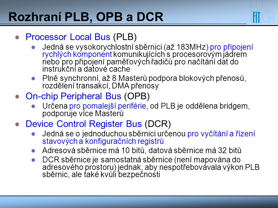Rozhraní PLB, OPB a DCR Processor Local Bus (PLB)