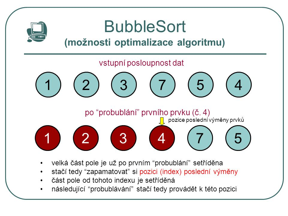 BubbleSort (možnosti optimalizace algoritmu)