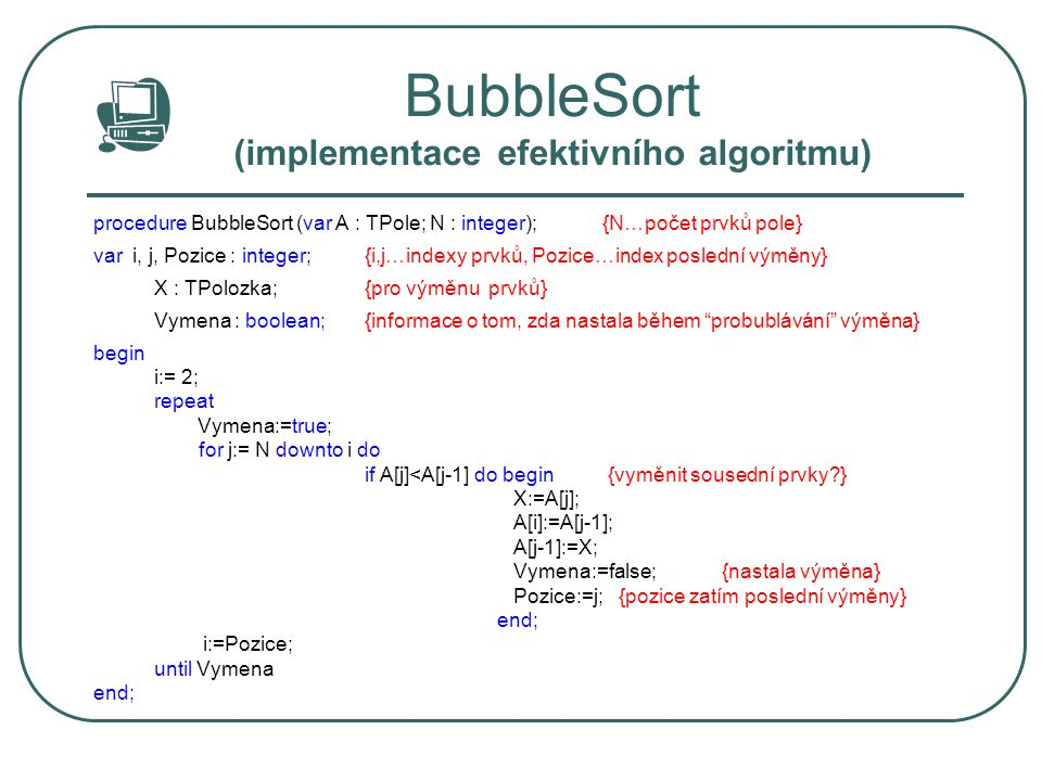 BubbleSort (implementace efektivního algoritmu)