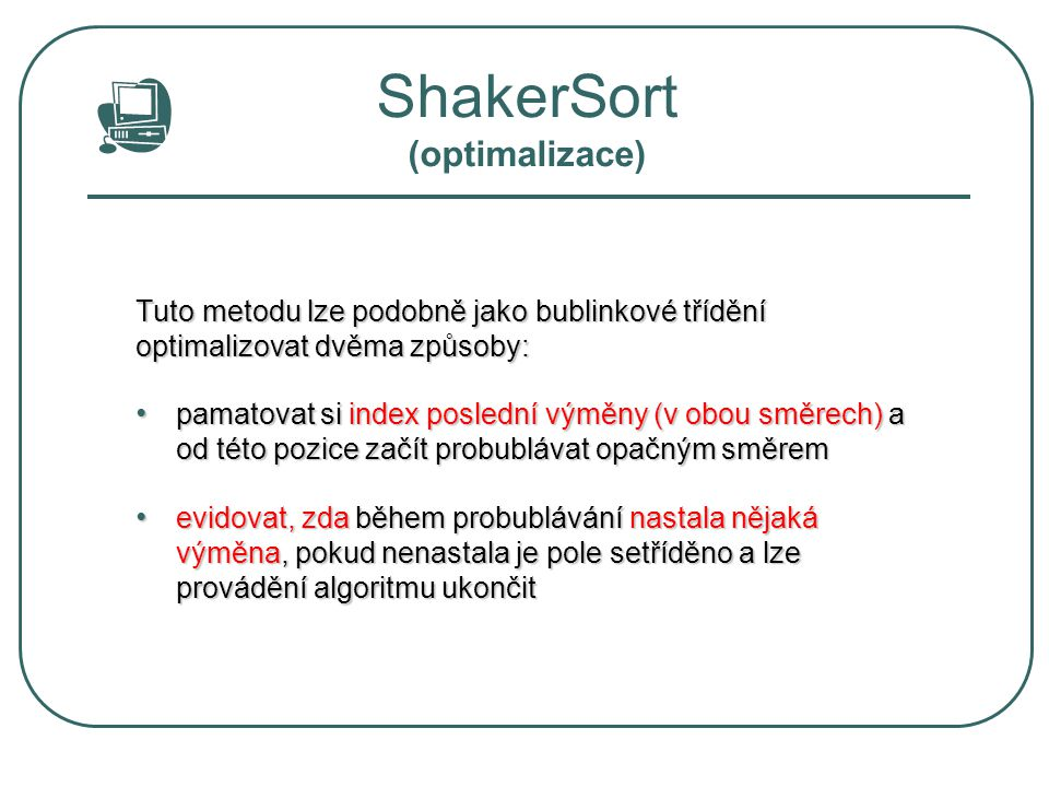 ShakerSort (optimalizace)