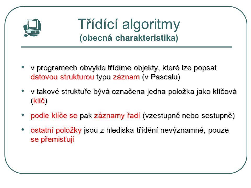 Třídící algoritmy (obecná charakteristika)