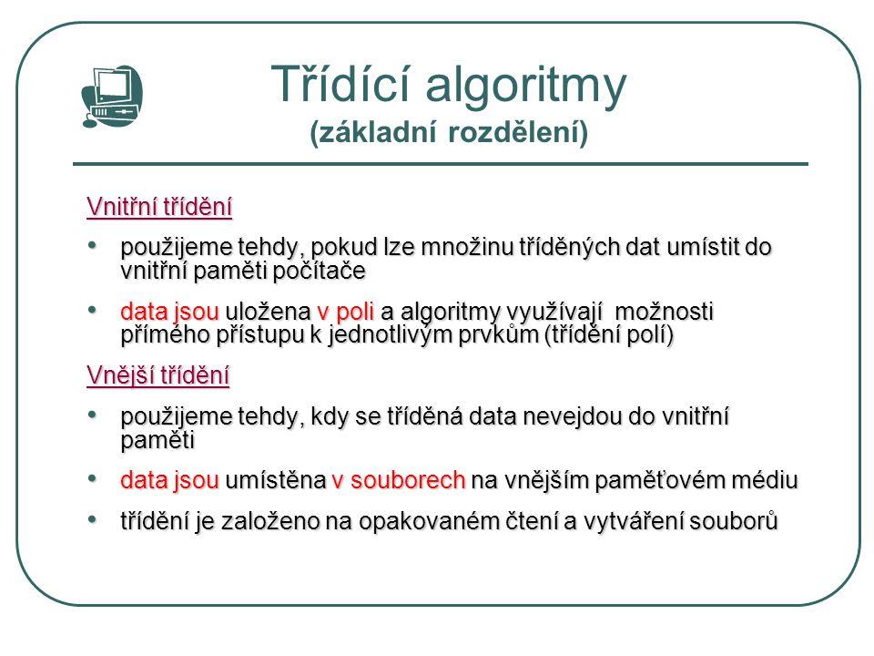 Třídící algoritmy (základní rozdělení)