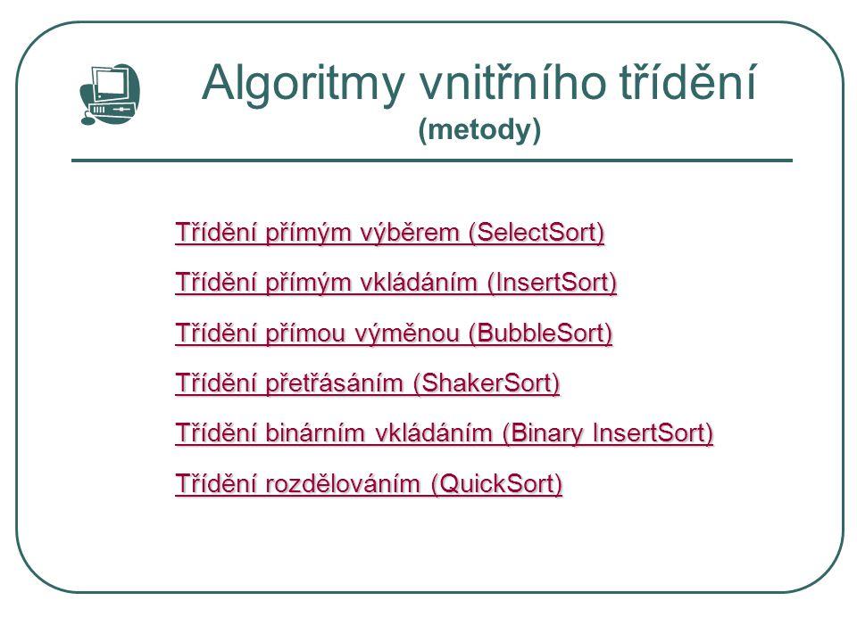 Algoritmy vnitřního třídění (metody)