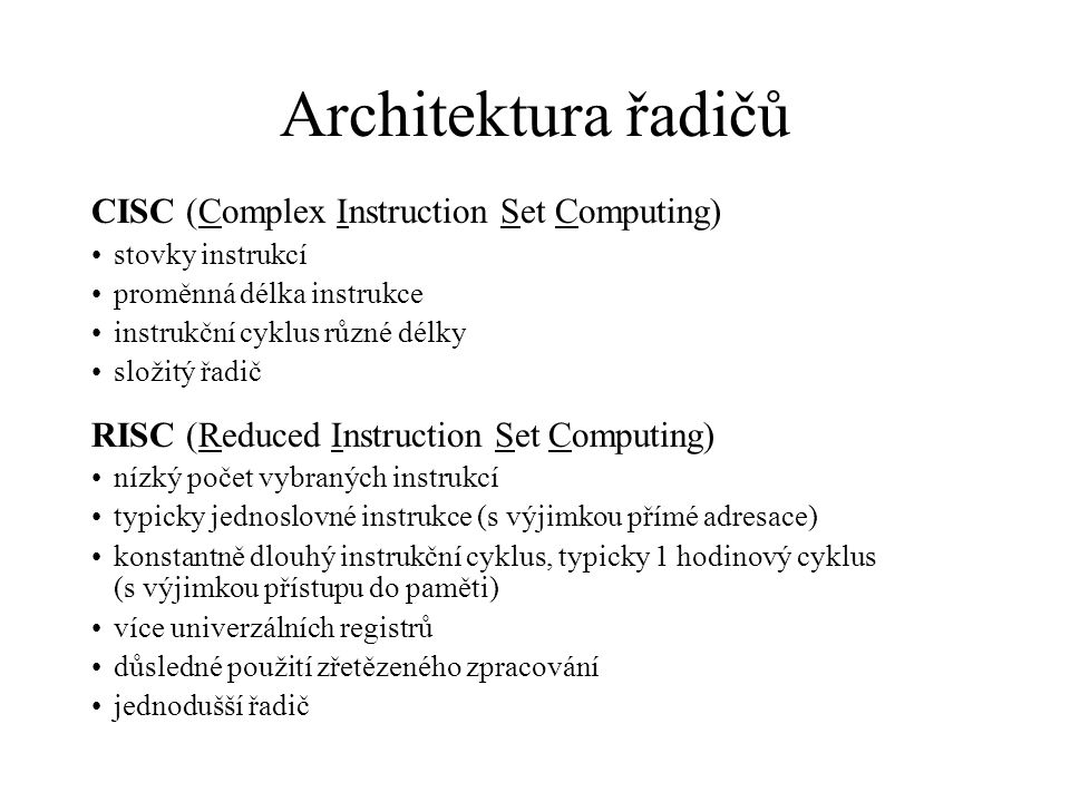 Architektura řadičů CISC (Complex Instruction Set Computing)
