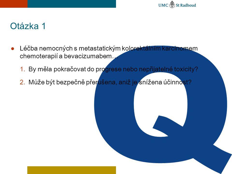 Otázka 1 Léčba nemocných s metastatickým kolorektálním karcinomem chemoterapií a bevacizumabem…