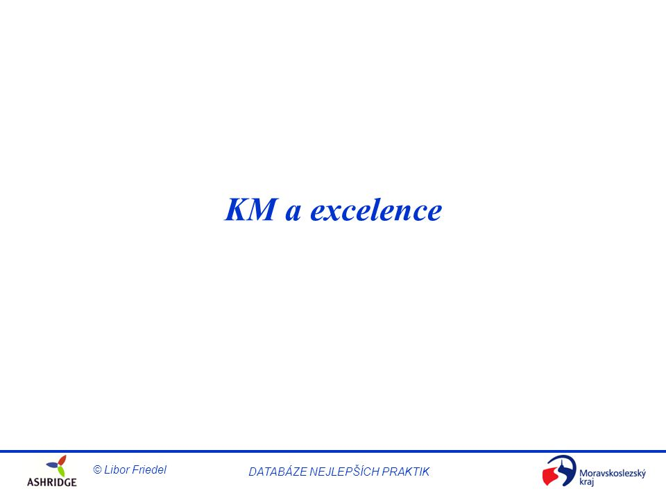 KM a excelence