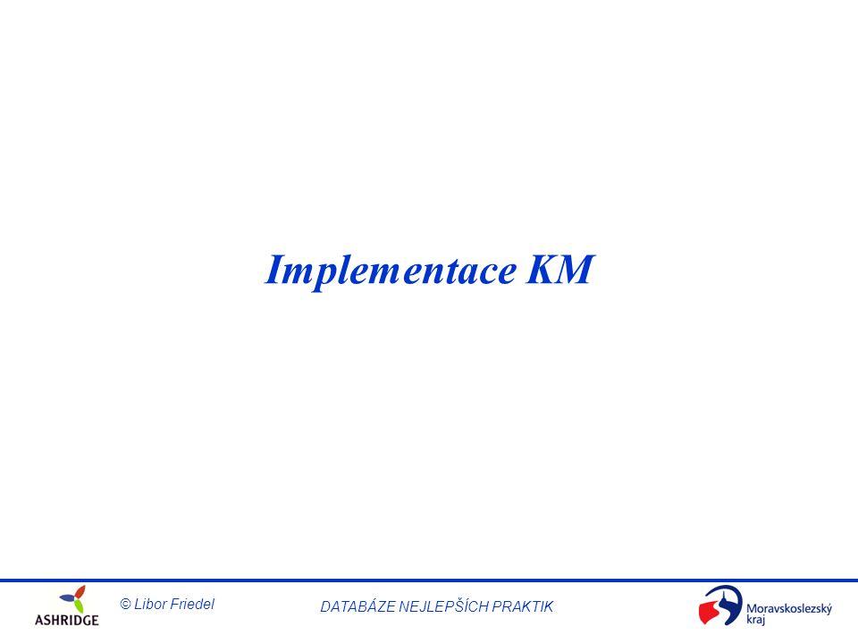 Implementace KM