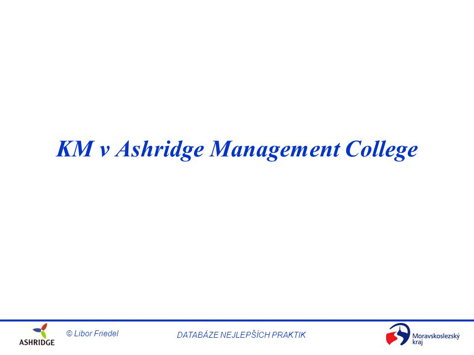 KM v Ashridge Management College