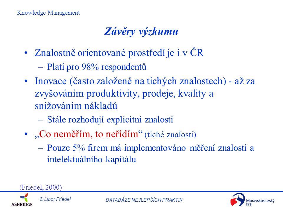 Závěry výzkumu Znalostně orientované prostředí je i v ČR