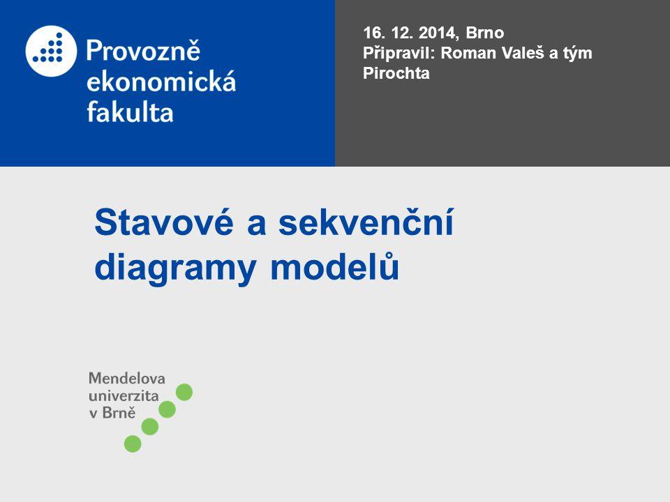 Stavové a sekvenční diagramy modelů
