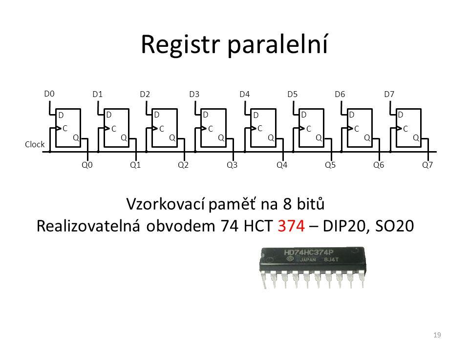Registr paralelní Vzorkovací paměť na 8 bitů