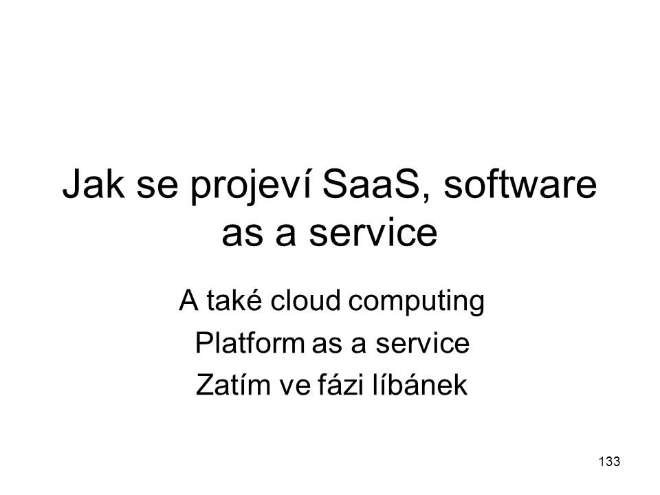 Jak se projeví SaaS, software as a service