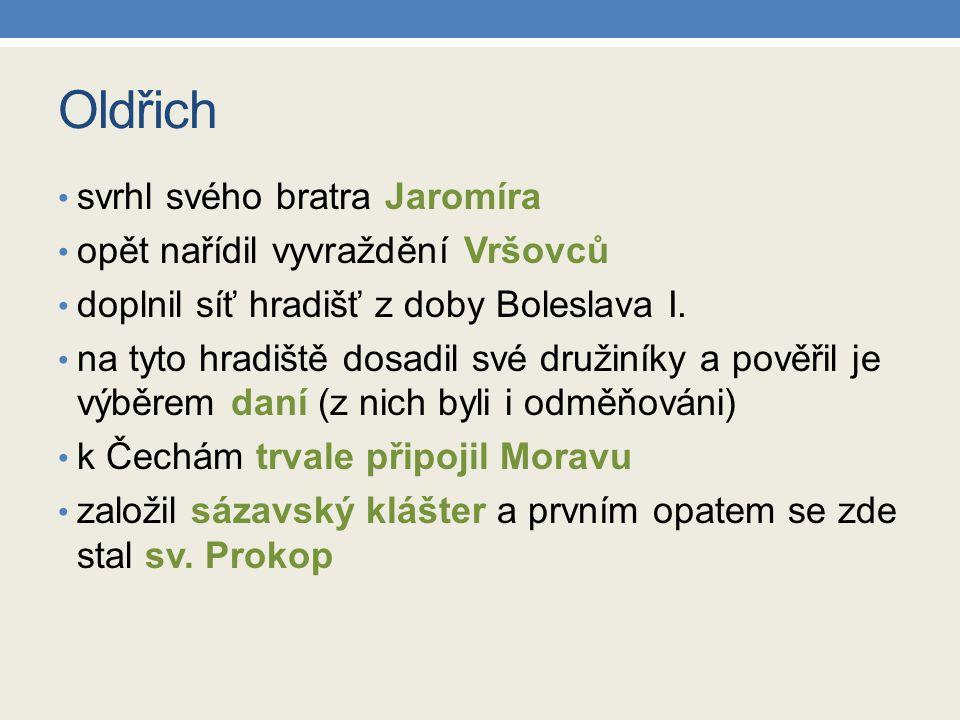 Oldřich svrhl svého bratra Jaromíra opět nařídil vyvraždění Vršovců
