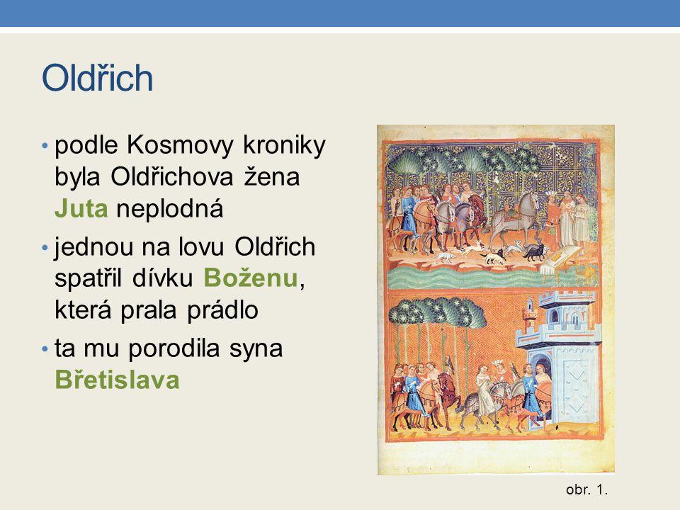 Oldřich podle Kosmovy kroniky byla Oldřichova žena Juta neplodná