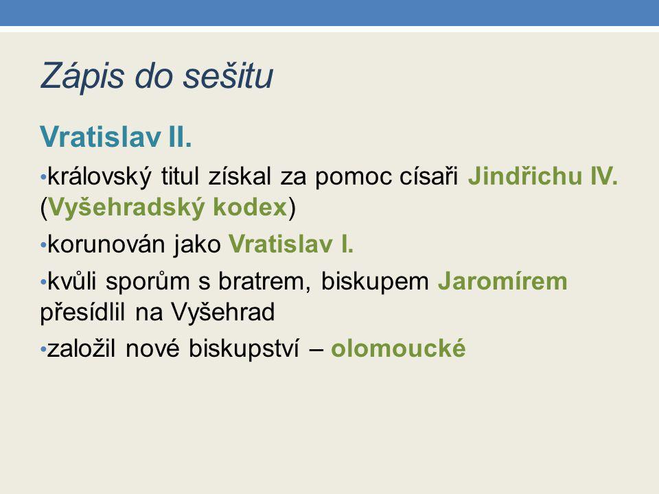 Zápis do sešitu Vratislav II.