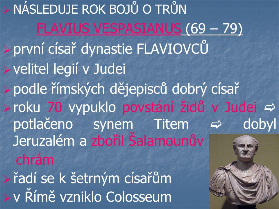 FLAVIUS VESPASIANUS (69 – 79)