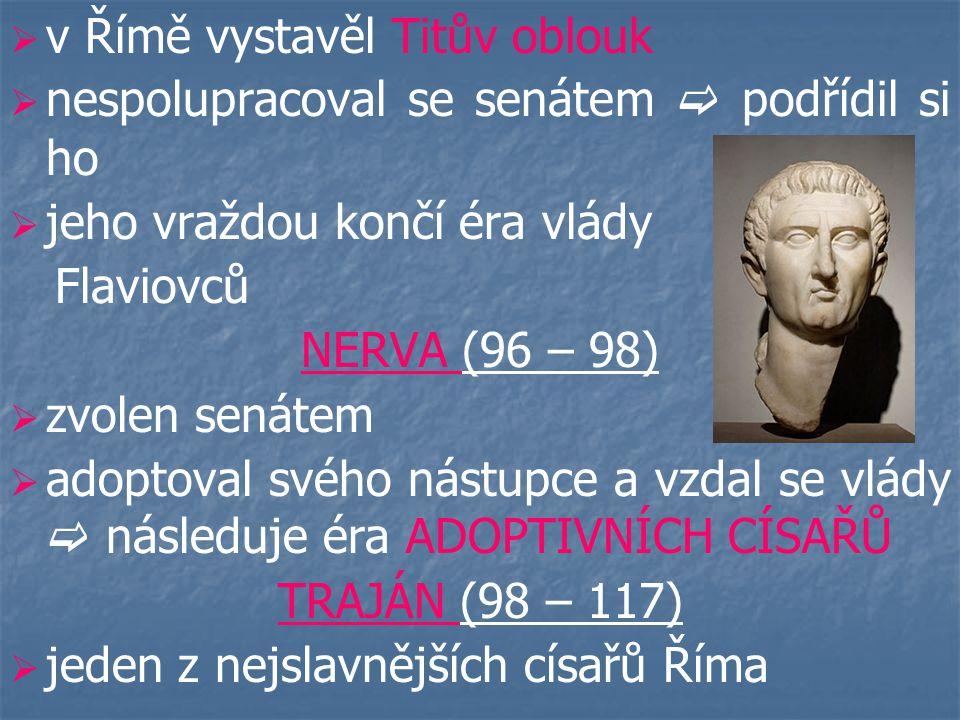 v Římě vystavěl Titův oblouk
