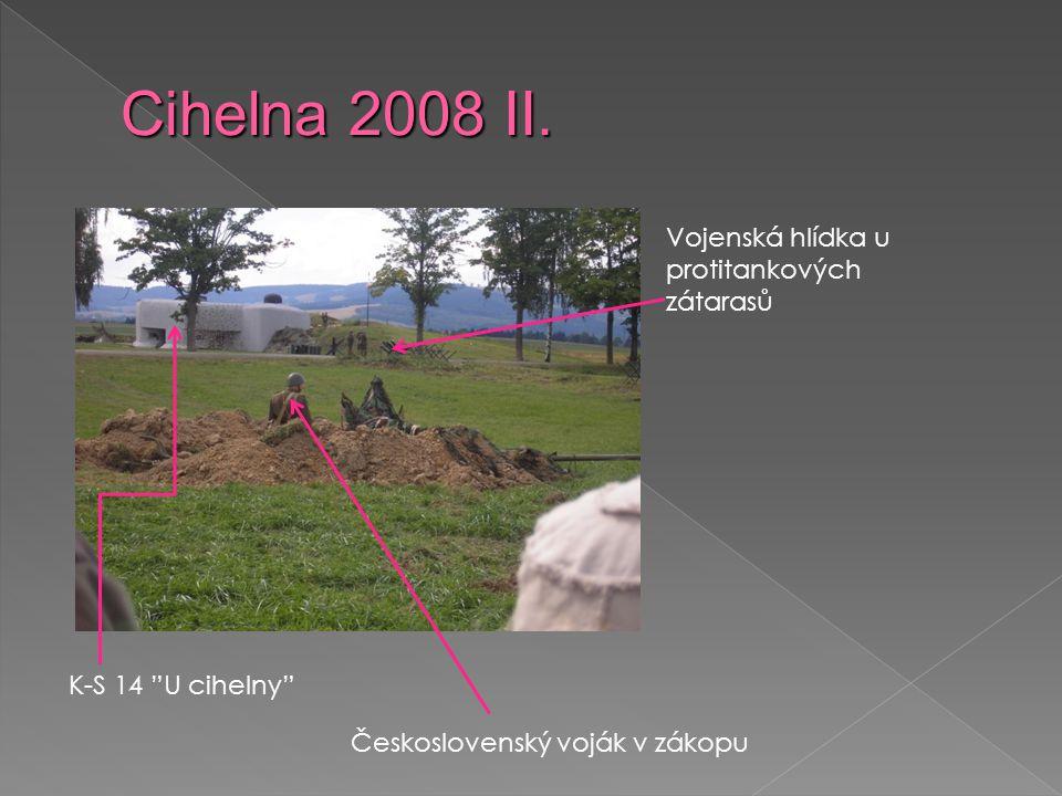 Cihelna 2008 II. Vojenská hlídka u protitankových zátarasů