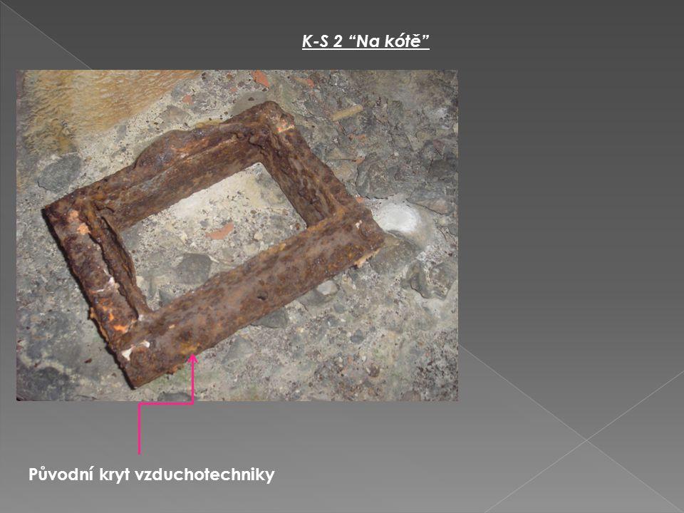 K-S 2 Na kótě Původní kryt vzduchotechniky