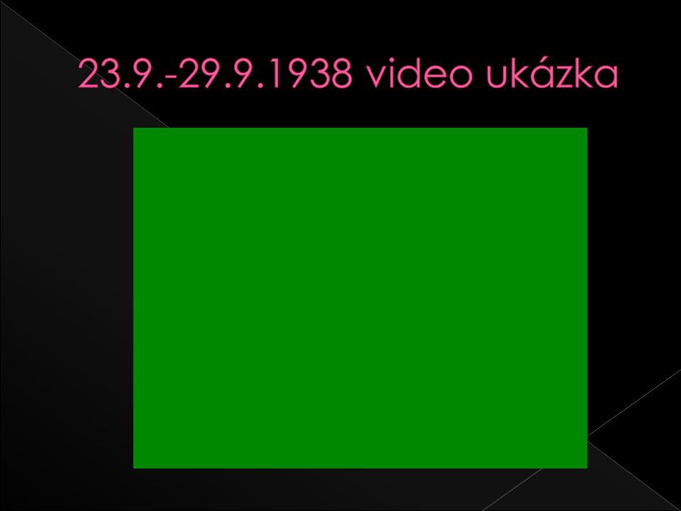 23.9.-29.9.1938 video ukázka