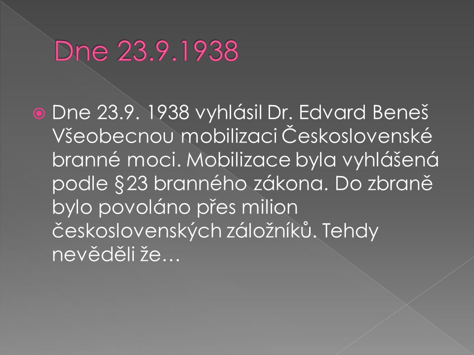 Dne 23.9.1938