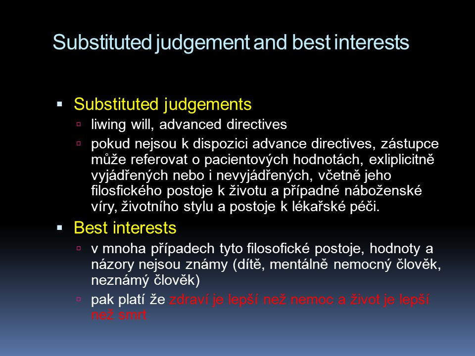 Substituted judgement and best interests
