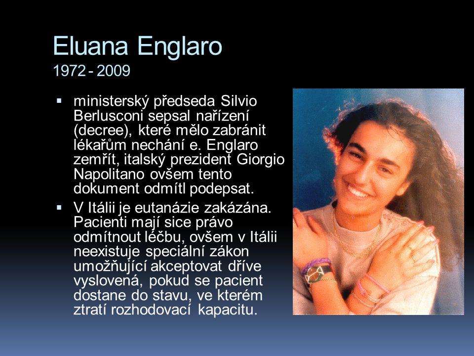 Eluana Englaro 1972 - 2009