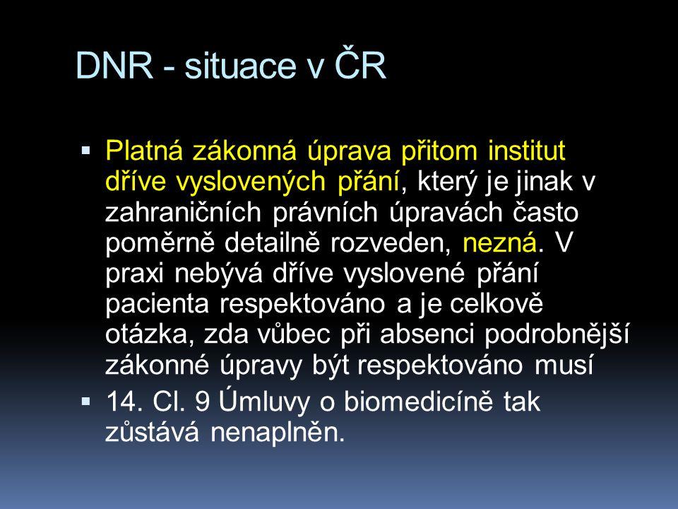 DNR - situace v ČR