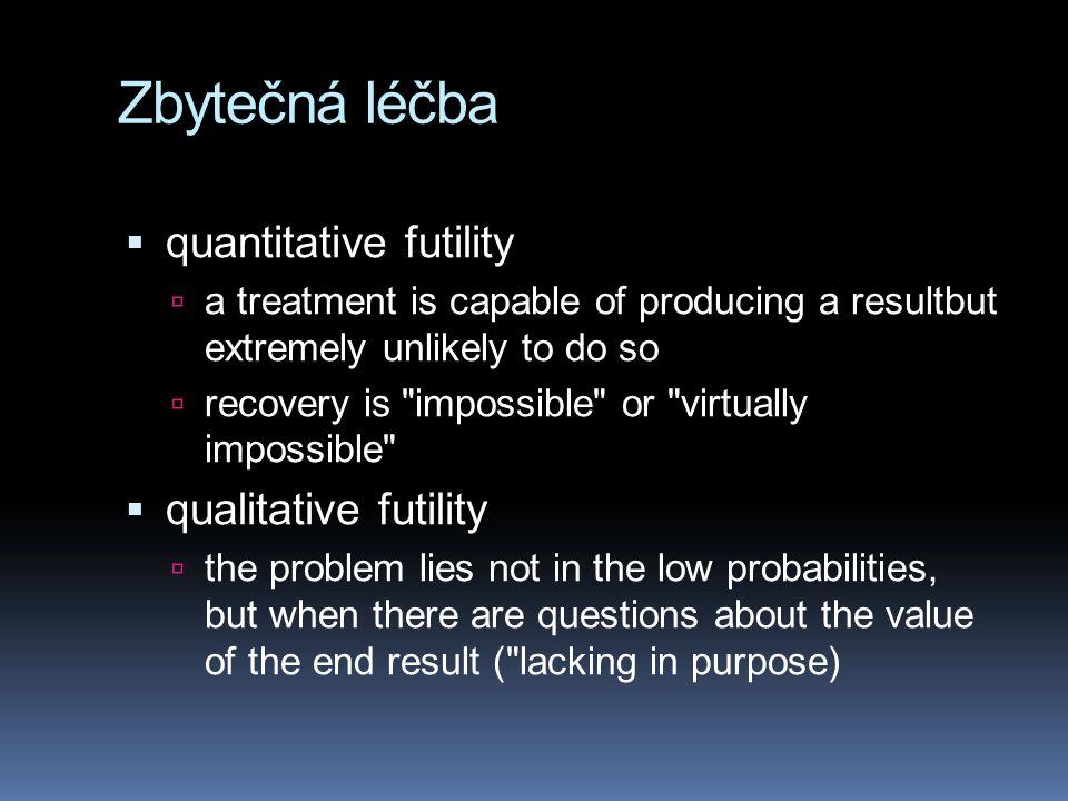 Zbytečná léčba quantitative futility qualitative futility