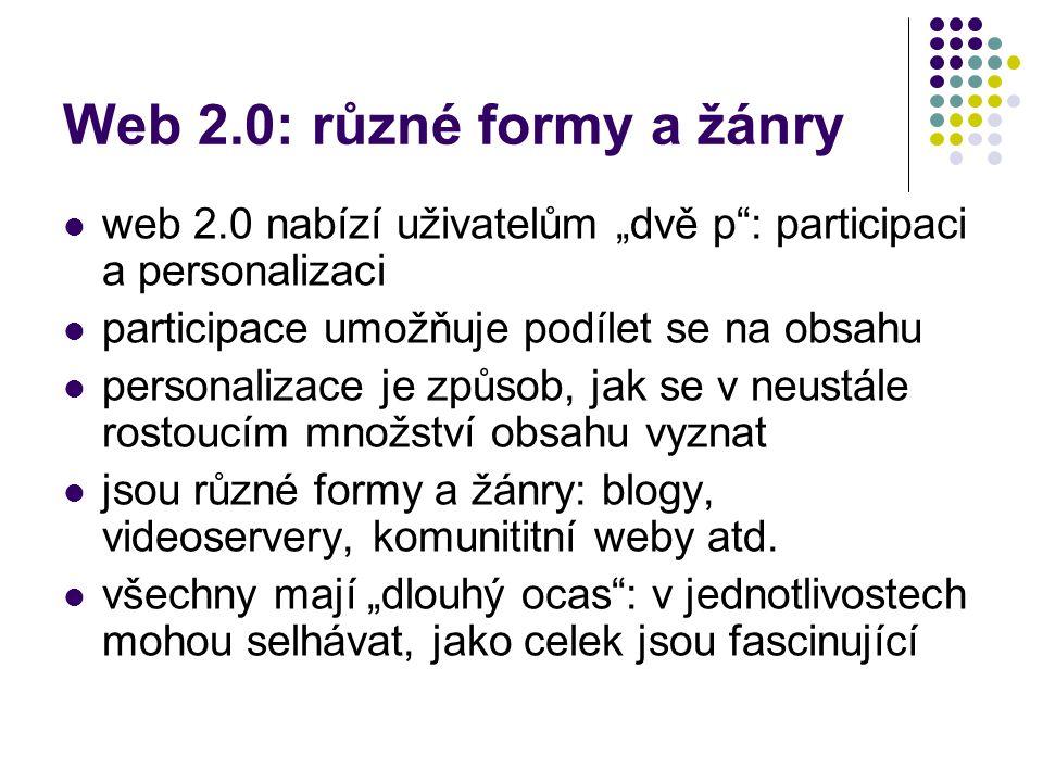 Web 2.0: různé formy a žánry