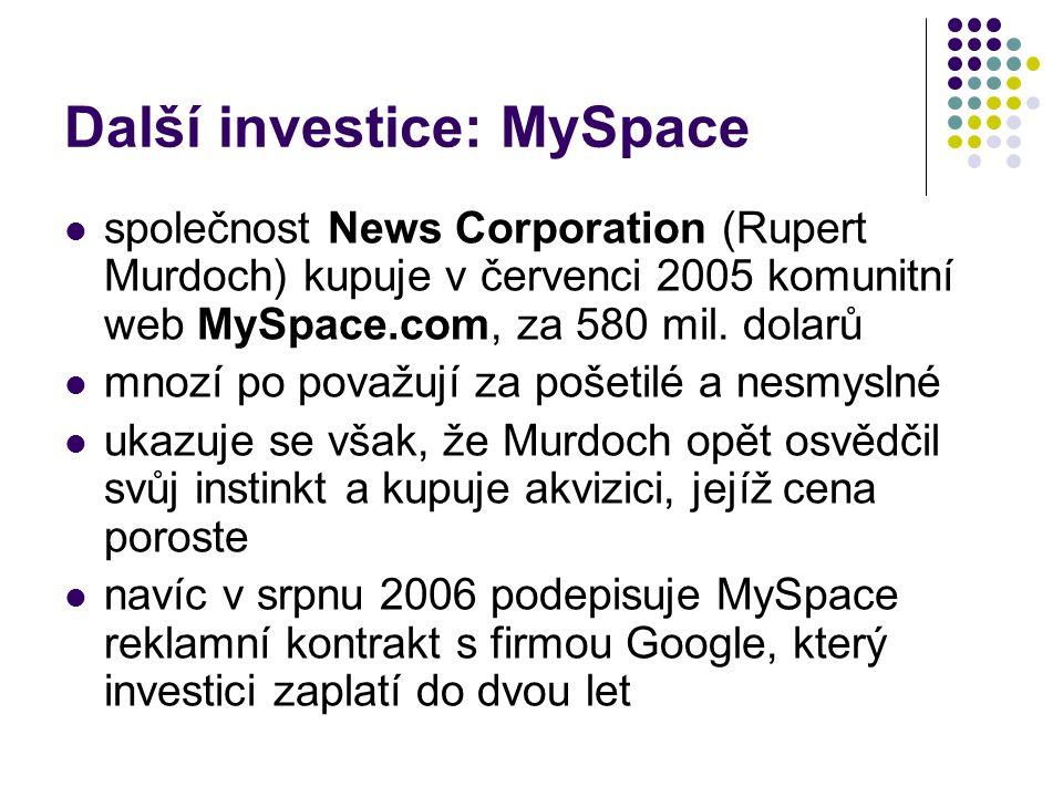 Další investice: MySpace