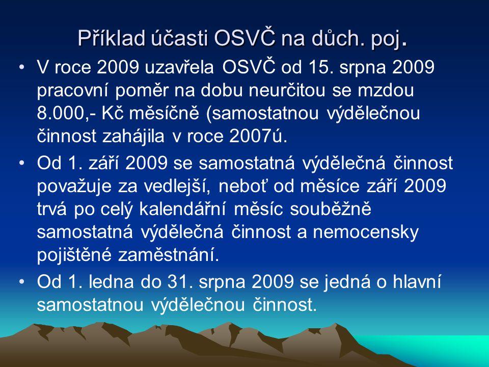 Příklad účasti OSVČ na důch. poj.