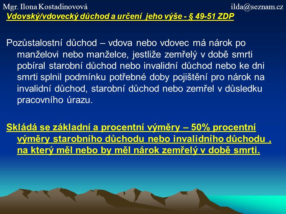 Vdovský/vdovecký důchod a určení jeho výše - § 49-51 ZDP
