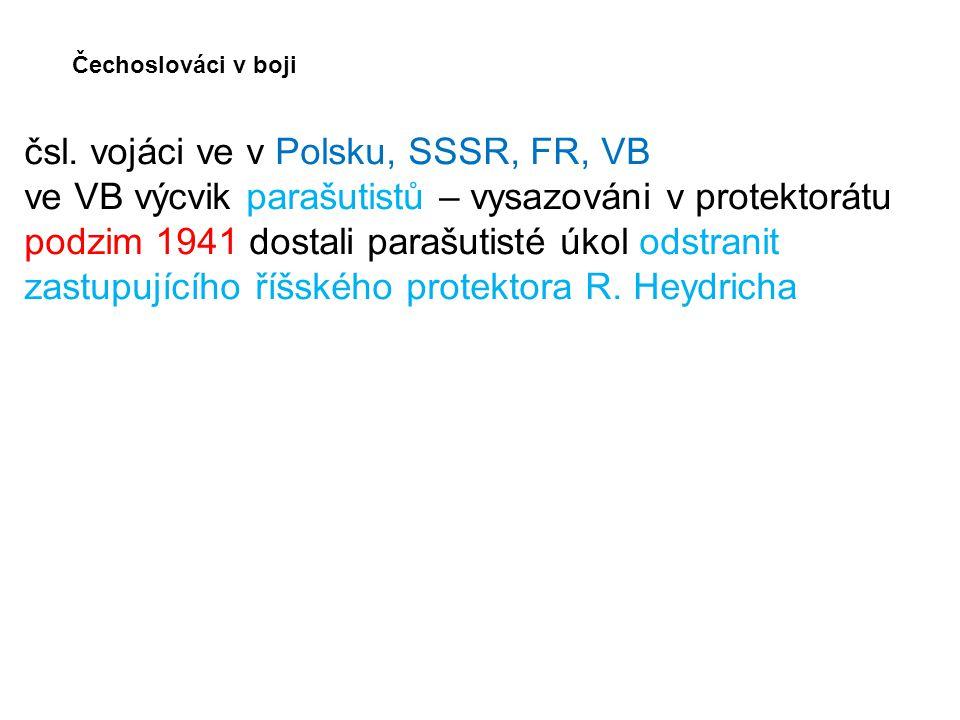 čsl. vojáci ve v Polsku, SSSR, FR, VB